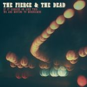 If It Carries On Like This We Are Moving To Morecambe by FIERCE & THE DEAD, THE album cover