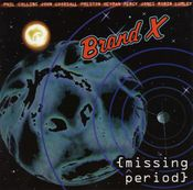 Missing Period by BRAND X album cover