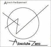 A Live In The Basement by ABSOLUTE ZERO album cover