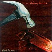 Crashing Icons by ABSOLUTE ZERO album cover