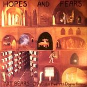 Hopes and Fears by ART BEARS album cover