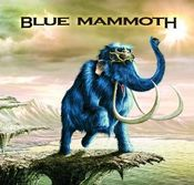 Blue Mammoth by BLUE MAMMOTH album cover