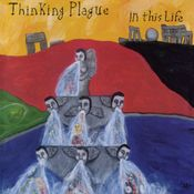 In This Life by THINKING PLAGUE album cover