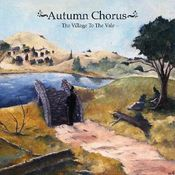 The Village to the Vale by AUTUMN CHORUS album cover