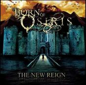 The New Reign by BORN OF OSIRIS album cover