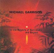 In The Regions Of Sunreturn by GARRISON, MICHAEL album cover