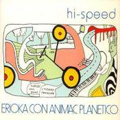 Erioka Con Animac Planetico by HI-SPEED album cover