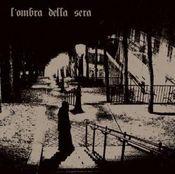 L'Ombra Della Sera by OMBRA DELLA SERA, L' album cover