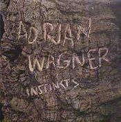Instincts  by WAGNER, ADRIAN album cover