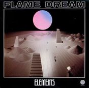 Elements by FLAME DREAM album cover