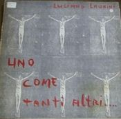 Uno Come Tanti Altri by LAURINI, LUCIANO album cover
