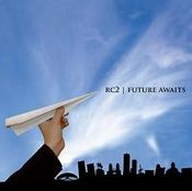 Future Awaits by RC2 album cover