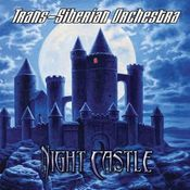 Night Castle by TRANS-SIBERIAN ORCHESTRA album cover