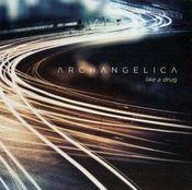 Like a Drug by ARCHANGELICA album cover