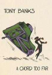 A Chord Too Far by BANKS, TONY album cover