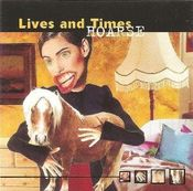 Hoarse by LIVES AND TIMES album cover