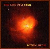 The Life of a Star by RECH, ZOZIMO album cover