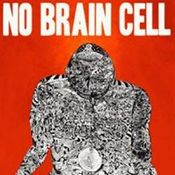 No Brain Cell by NO BRAIN CELL album cover