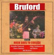 Rock Goes to College by BRUFORD, BILL album cover