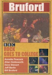 BBC Rock Goes to College: Live 1979 by BRUFORD, BILL album cover