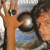 Feels Good to Me by BRUFORD, BILL album cover