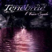 Il Fuoco Segreto by TENEBRAE album cover