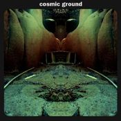Cosmic Ground  by COSMIC GROUND album cover