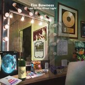 Lost in the Ghost Light by Bowness, Tim album rcover