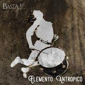 Elemento Antropico by Basta! album rcover