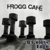 Bateless Edge by FROGG CAFE album cover