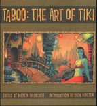Taboo: The Art of Tiki