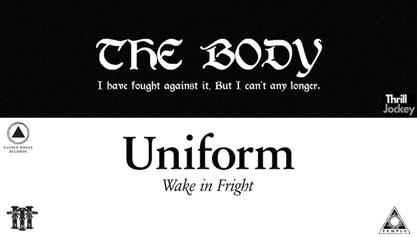 The Body, Uniform