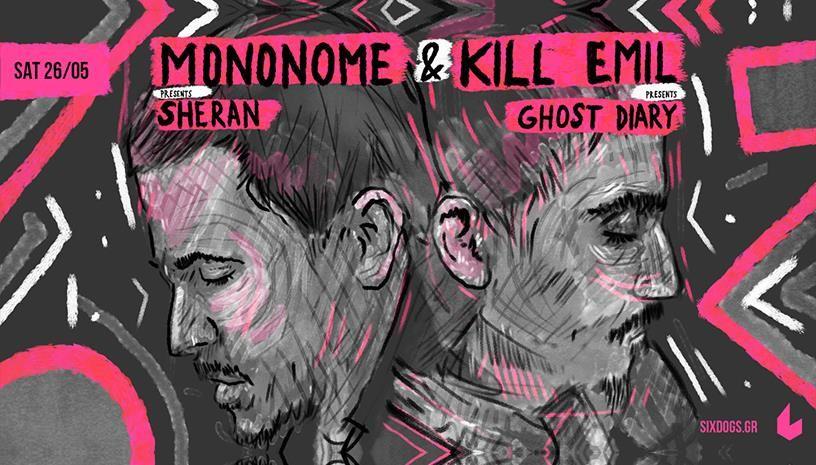 Kill Emil + Mononome