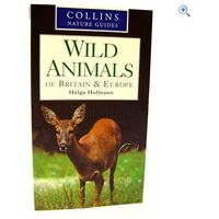 Collins Nature Guide: Wild Animals of Britain & Europe
