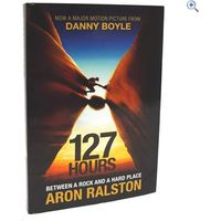 - 127 Hours: Between a Rock and a Hard Place by Aron Ralston