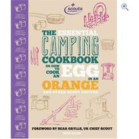 Simon & Schuster The Essential Camping Cookbook - Or How to Cook an Egg in An Orange and Other Scout Recipes