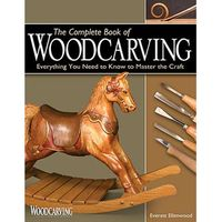 Fox Chapel Publishings The Complete Book Of Wood Carving