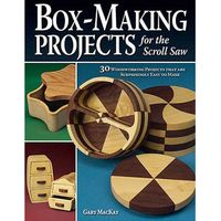 Fox Chapel Publishings Box-Making Projects for the Scroll Saw