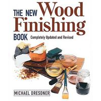 Machine Mart Xtra The New Wood Finishing Book