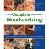 Machine Mart Xtra Tauntons Complete Illustrated Guide to Woodworking