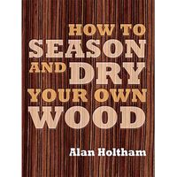 Machine Mart Xtra How to Season and Dry Your Own Wood
