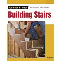 Taunton For Pros By Pros: Building Stairs