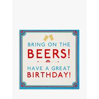 Hotchpotch Bring on the Beers Birthday Card