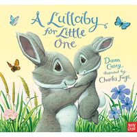 A Lullaby For Little One Book
