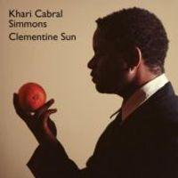 Khari Cabral Simmons - Clementine Sun