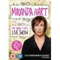 Miranda Hart: My, What I Call, Live Show