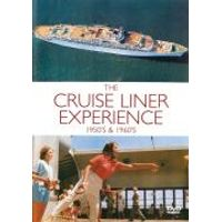 The Cruise Liner Experience - 1950s And 1960s