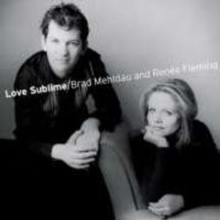 Brad Mehldau And Renee Fleming - Love Sublime