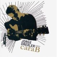Jorge Drexler - Cara B