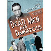 Dead Men Are Dangerous
